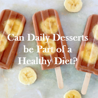 daily dessert for healthy diets